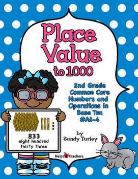 CCSS 2nd Grade-NBT: Place Value to 1000