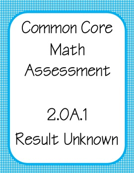 CCSS Math Assessment 2.OA.1 Result Unknown