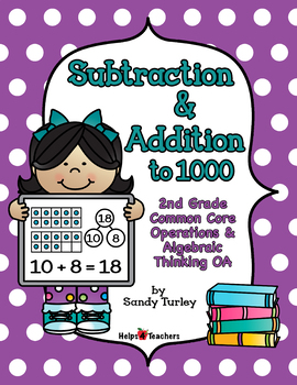 CCSS 2nd Grade NBT and OA: Addition & Subtraction to 1000