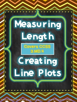 CCSS 3.MD.4: Measuring Length and Line Plotting!