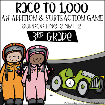 CCSS 3.NBT.2 Race to One Thousand--An Addition & Subtraction Game