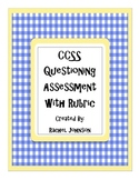 CCSS - 3rd Grade Questioning Assessment and Rubric