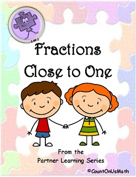 CCSS 5.NF.1 Fractions Close to One