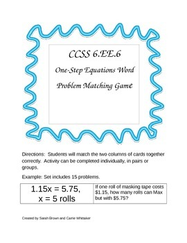 CCSS 6.EE.6 One-Step Equations Word Problem Matching Game