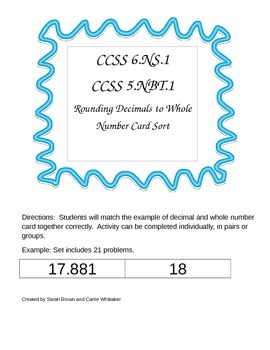 CCSS 6.NS.1 CCSS 5.NBT.1 Rounding Decimals to Whole Number Card Sort