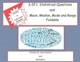 6.SP.1  Statistical Questions and Mean, Median, Mode and Range Foldable