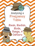 Analyzing a Frequency Table - Mean, Median, Mode, Range, Outlier