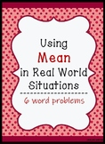 Using Mean to Solve Real World Problems - A Worksheet