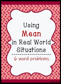 CCSS 6.SP.3c  Using Mean to Solve Real-life Problems