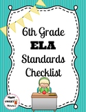 6th Grade ELA Standards Checklist (Common Core)
