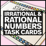 Irrational and Rational Numbers Stations or Task Cards - 8.NS.A.1 & 8.NS.A.2