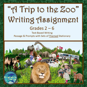 """""""A TRIP TO THE ZOO"""" TEXT-BASED WRITING ASSIGNMENT"""