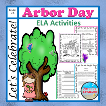 """ARBOR DAY"" BUNDLE TEXT-BASED WRITING ASSIGNMENTS"
