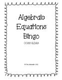 CCSS Algebra & Patterns:  Algebraic Equations Bingo