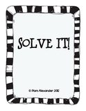 CCSS Algebra & Patterns:  Solve It! Game