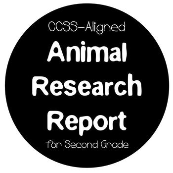 CCSS-Aligned Animal Research Report for Second Grade