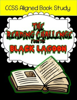 CCSS Aligned Book Study: The Reading Challenge from the Black Lagoon
