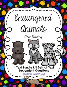 CCSS Aligned Close Reading Bundle: Endangered Animals