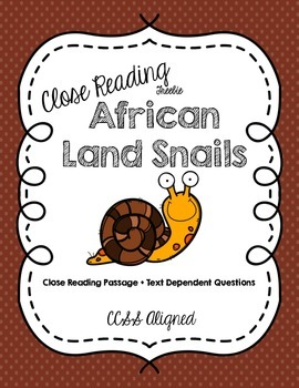 CCSS Aligned Close Reading Freebie: African Land Snails