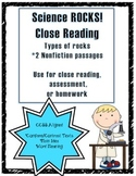 CCSS Aligned Close Reading: Types of Rocks 2 passages & text dependent questions