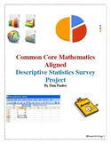 CCSS Aligned Descriptive Statistics Survey Project