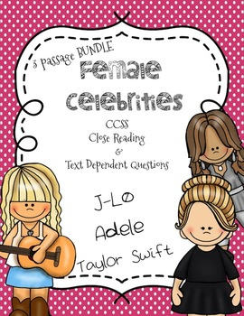 CCSS Aligned: Female Celebrities Close Reading 3 passage bundle