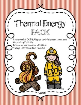 CCSS Aligned Heat/Thermal Energy Pack: Close Read & 3 Foldables