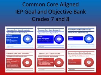 CCSS Aligned IEP Goal and Objective Bank Grades 7 and 8