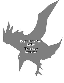 Edgar Allan Poe-The Insane Narrator-NO PREP CCSS Aligned Informative Essay-