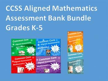 CCSS Aligned Mathematics Assessment Bank Bundle Grades K - 5