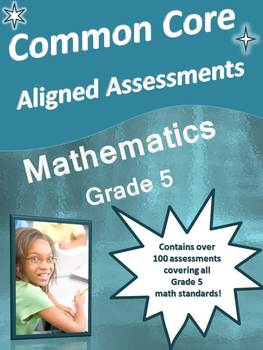 CCSS Aligned Mathematics Assessment Bank Grade 5