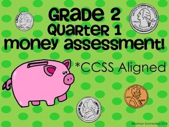 CCSS Aligned Money Assessment (Grade 2 Quarter 1)