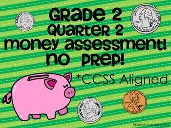 CCSS Aligned NO PREP Money Assessment (Grade 2 Quarter 2)