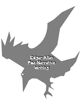 Edgar Allan Poe-NO PREP CCSS Aligned Narrative Writing