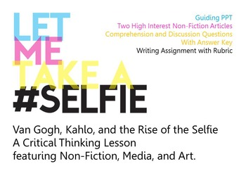 CCSS Aligned Paired Non-fiction - #Selfies - High School ELA