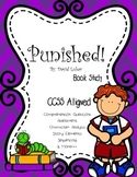 CCSS Aligned: Punished ! By David Lubar Book Study 39 pages!