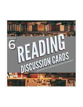 CCSS Aligned Reading Discussion Cards