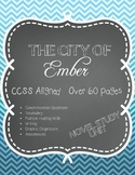 CCSS Aligned: The City of Ember Book Study 60+ pages