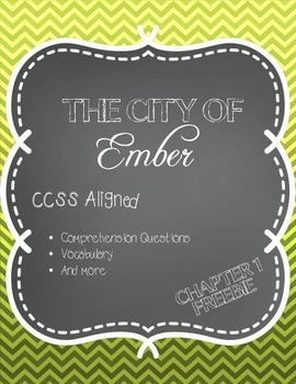 CCSS Aligned: The City of Ember- Chapter 1 FREEBIE