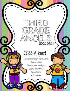 ccss aligned third grade angels by jerry spinelli book study 48 pages rh teacherspayteachers com Fourth Grade Rats Book 3rd Grade Books Reading