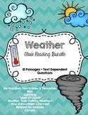 CCSS Aligned Weather Close Reading Bundle 10 Passages + Text Dependent Questions