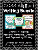 CCSS Aligned Writing Bundle: Personal Narrative, Opinion,