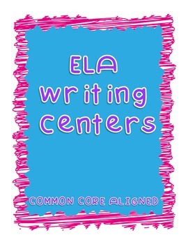 5th Grade ELA Writing Centers - CCSS Aligned
