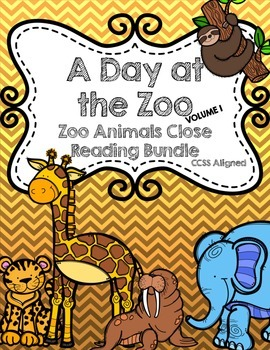 CCSS Aligned Zoo Animals Volume 1 Close Reading Bundle (5 Texts)