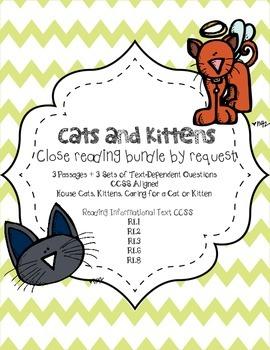 CCSS Aligned Close Reading Bundle: Cats 3 passages & Text