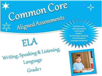 CCSS Assessment Bank ELA -Writing, Speaking & Listening, Language Grade 1