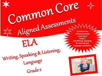 CCSS Assessment Bank ELA -Writing, Speaking & Listening, Language Grade 2