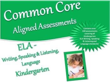 CCSS Assessment Bank ELA -Writing, Speaking & Listening, Language  Kindergarten