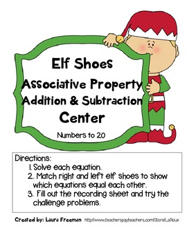 CCSS Associative Property Addition to 20 meaning of equal sign {Christmas elf}