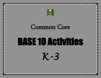 Base 10 Activities for K-3: Common Core Based